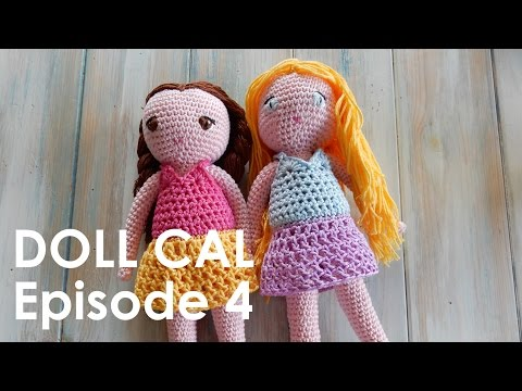 Crochet Amigurumi Doll CAL Ep4 - Dress
