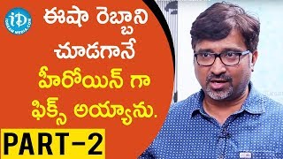 Director Mohan Krishna Indraganti Exclusive Interview - Part #2 || Talking Movies With iDream #412 - IDREAMMOVIES