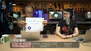 Core i9-9900K performance, Intel cancels 10nm?? Q&A | The Full Nerd Ep. 73 - PCWORLDVIDEOS