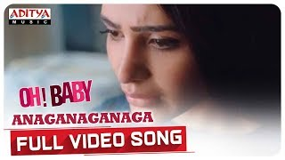 Anaganaganaga Full Video Song  || Oh Baby Songs || Samantha Akkineni, Naga Shaurya || Mickey J Meyer - ADITYAMUSIC
