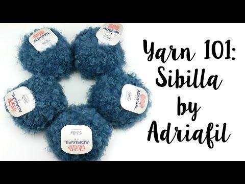 Yarn 101: Sibilla by Adriafil, Episode 395