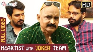 Joker Tamil Movie Was Shot in Reality | Raju Murugan & SR Prabhu | Heartist Full Video | Bosskey TV