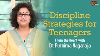 Discipline Srategies For Teenagers | Motivational Videos | By Dr Purnima Nagaraja - TELUGUONE