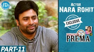 Nara Rohit Exclusive Interview Part #11 || Dialogue With Prema || Celebration Of Life - IDREAMMOVIES