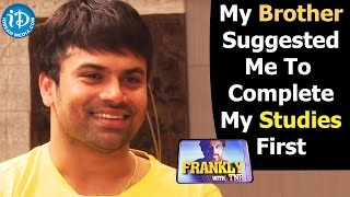 My Brother Suggested Me To Complete My Studies First - Ashwin Babu    Talking Movies with iDream - IDREAMMOVIES