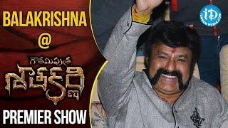Balakrishna At Gautamiputra Satakarni Premiere Show || #Balakrisha || #Krish - IDREAMMOVIES