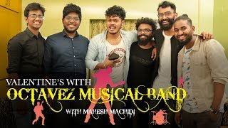 Valentine's With Octavez Musical Band | Top Gear With Mahesh Machidi | TVNXT Hotshot - MUSTHMASALA