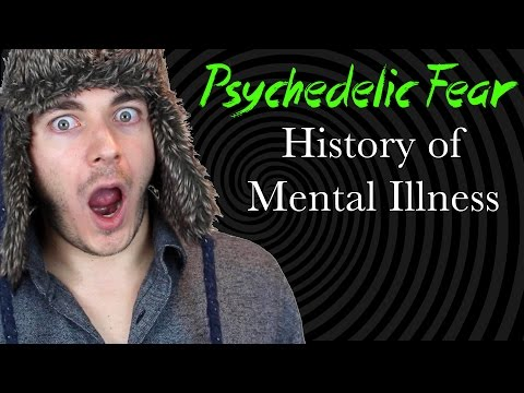 Psychedelic Fear: History of Mental Illness