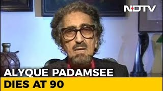 Ad Guru And Actor Alyque Padamsee Dies At 90 - NDTV