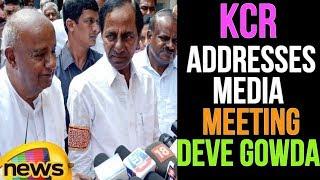 CM KCR Addresses Media After Meeting Deve Gowda In Bangalore | Karnataka | Mango News - MANGONEWS