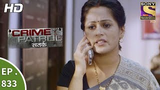 Crime Patrol - क्राइम पेट्रोल सतर्क - Ep 833 - A Teenager Goes Missing Part 1 - 22nd July, 2017 - SETINDIA