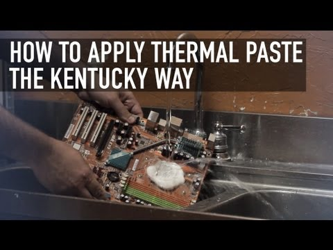 How to Apply Thermal Paste the Kentucky Way