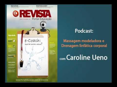 Vídeo - Podcast   Massagem modeladora
