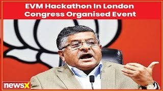 EVM hacking: Union minister Ravi Shankar Prasad claims Congress organised event - NEWSXLIVE