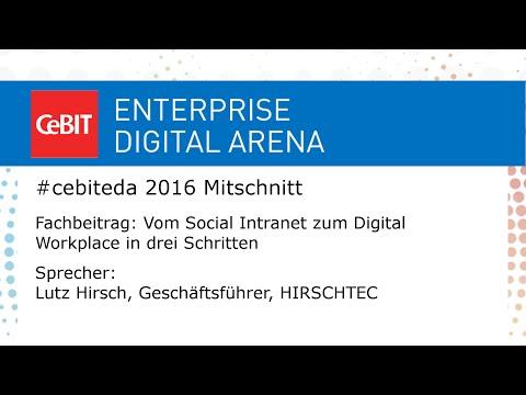 #cebiteda16: Schritte zum Digital Workplace mit Lutz Hirsch