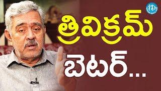 Madhu Babu About Trivikram Srinivas || Dil Se With Anjali - IDREAMMOVIES