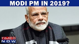 "People's Reaction When Asked ""Will Narendra Modi Be PM In 2019?"" - TIMESNOWONLINE"