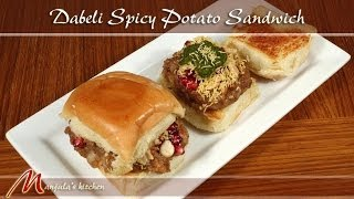 Dabeli Spicy Potato Sandwich - Gujrati Recipe by Manjula - MANJULASKITCHEN