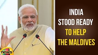 Modi says India Stood Ready to Help the Maldives as a Close Friend and Neighbour | Mango News - MANGONEWS