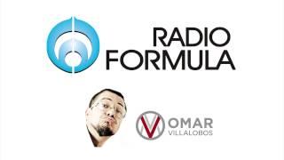 Entrevista de Radio Formula a Omar Villalobos