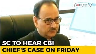 Top Court Handed Probe Report On Exiled CBI Chief, Next Hearing On Friday - NDTV