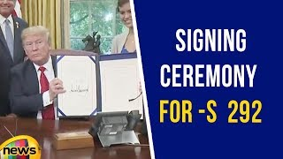 President Trump Participates in the Signing Ceremony for S  292 | USA Updates | Mango News - MANGONEWS