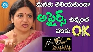 As Long As We Are Okay Without Knowing Affairs - Jeevitha || Heart To Heart With Swapna - IDREAMMOVIES