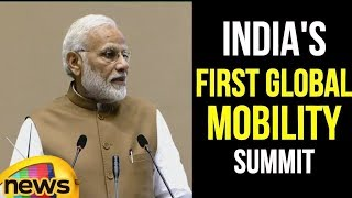 PM Modi Inaugurates India's First Global Mobility Summit | India is on the 'MOVE' says Modi - MANGONEWS