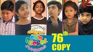 Fun Bucket JUNIORS   Episode 76   Kids Funny Videos   Comedy Web Series   By Sai Teja - TeluguOne - TELUGUONE