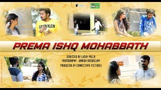 Prema Ishq Mohabbath Telugu Latest Short film -- 2019 || Connect2Me Pictures|| - YOUTUBE