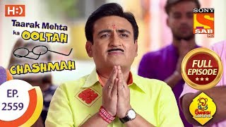 Taarak Mehta Ka Ooltah Chashmah - Ep 2559 - Full Episode - 20th September, 2018 - SABTV
