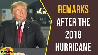 President Trump Delivers Remarks After the 2018 Hurricane Briefing at FEMA HQ | Mango News - MANGONEWS