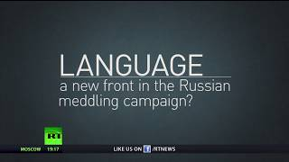 Russians hacked the English language too? US establishment's guide to Russian - RUSSIATODAY