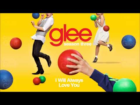 """I Will Always Love You"" - Glee"