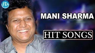 Mani Sharma All Time Hit Songs || Mani Sharma Back To Back Melody Songs - IDREAMMOVIES