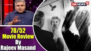 Rajeev Masand's Review Of 78/52 | CNN News18 - IBNLIVE