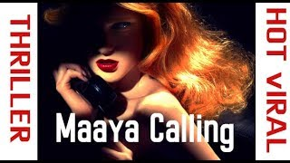 Maaya Calling| |Latest Telugu Short Film 2017||Directed by Karthik Pampala ||Yeti Creations - YOUTUBE