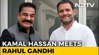 Kamal Haasan Meets Rahul Gandhi, Discusses Politics In Tamil Nadu - NDTV