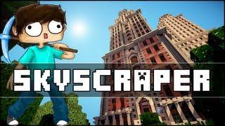 Minecraft - Skyscraper