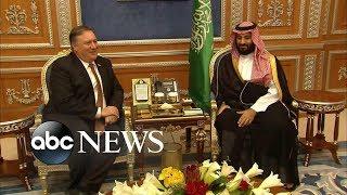 Pompeo: Saudi probe into Khashoggi disappearance 'thorough' - ABCNEWS