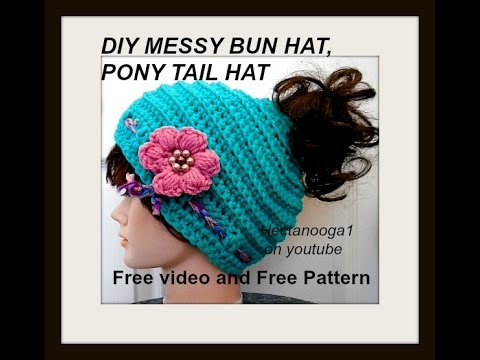 MESSY BUN HAT, PONY TAIL HAT, Adult size, free crochet pattern and video