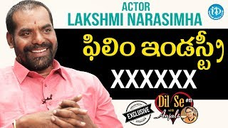Actor Lakshmi Narasimha Exclusive Interview || Dil Se With Anjali #19 - IDREAMMOVIES