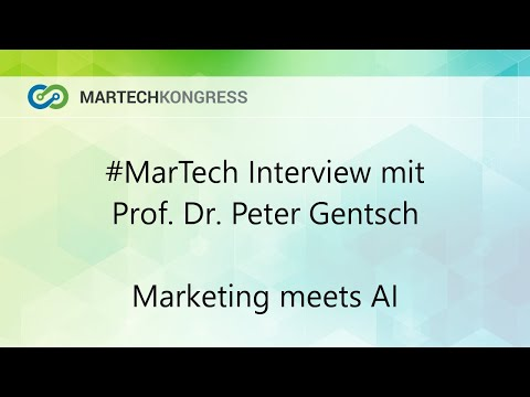 "#martech Interview mit Prof. Dr. Peter Gentsch - ""Marketing meets AI"""