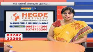 Causes For Treatment For Infertility | Hegde Fertility Hospital | Doctor's Live Show | iNews - INEWS
