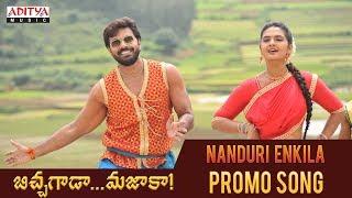 Nanduri Enkila Promo Song   Bichagada Majaka Songs   Arjun Reddy, Neha Deshpandey - ADITYAMUSIC