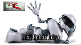 Royalty Free :Lost Robot Intro