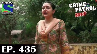 Crime Patrol : Episode 434 - 21st November 2014