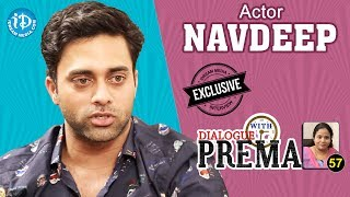 Actor Navdeep Exclusive Interview || Dialogue With Prema #57 || Celebration Of Life #442 - IDREAMMOVIES