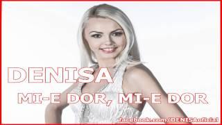 DENISA – MI-E DOR MI-E DOR 2012