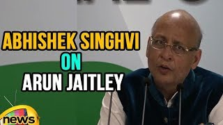 AICC Press Briefing By Abhishek Singhvi On FM Arun Jaitley | Mango News - MANGONEWS